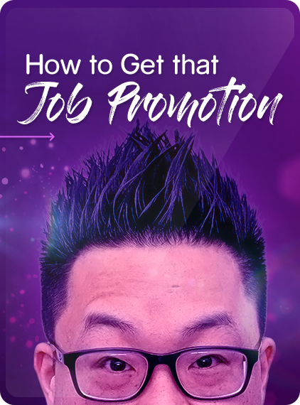 How to Get that Job Promotion