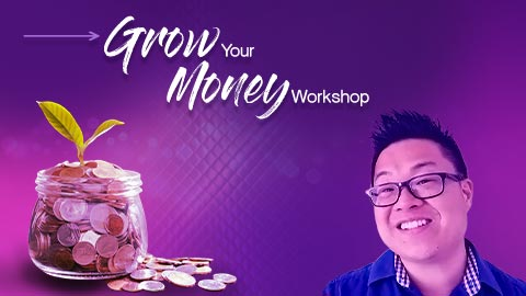 How to Grow Your Money- Workshop